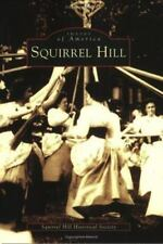 New! Images of America Squirrel Hill Pittsburgh PB Book by SH Historical Society