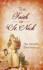 THE FAITH OF ST. NICK (VALUE BOOKS) by Nichols, Ann