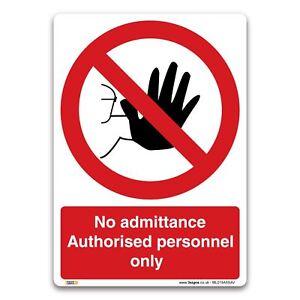 No admittance Sign -  Vinyl Sticker - Prohibition Safety Information