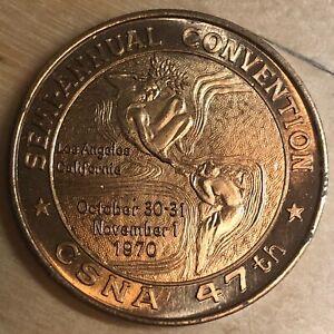 1970 Fall CSNA Convention Bronze Medal; Bronze; Los Angeles, CA (#x1015)