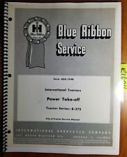 IH International B-275 Tractor PTO & Belt/Pulley Service Manual GSS-1248