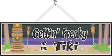 Gettin' Freaky at the Tiki Funny Bar Sign Beach Totem Torches Wall Decor PM477