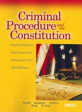 Criminal Procedure and the Constitution, Leading Supreme Court Cases and Intr…