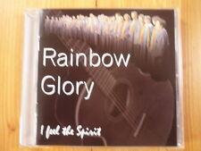 Rainbow Glory I feel the Spirit