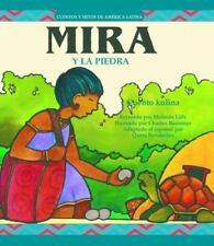 Mira y la Piedra (Cuentos Y Mitos De America Latina Series) (Spanish-ExLibrary