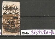 Deutsches Reich Mi-Nr.: 283 P OR  sauber gestempelter Wert geprüft  Infla