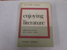 Acceptable - Enjoying Literature - English and American Prose, Poetry, Drama H.