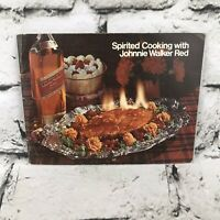 Spirited Cooking with Johnnie Walker Red Cookbook 1960s Drink Recipes Appetizers