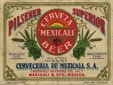 """CERVEZA MEXICALI BEER LABEL 9"""" x 12"""" SIGN"""