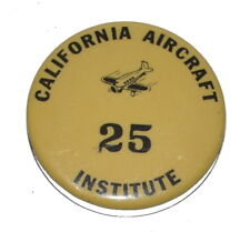 1930's CALIFORNIA AIRCRAFT INSTITUTE Airplane Construction Pinback Button 3