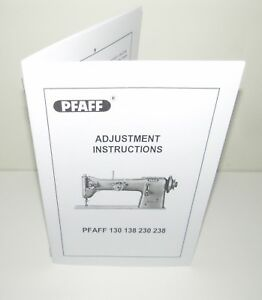 Pfaff 130 138 230 238 Sewing Machine Adjustment Instructions reproduction