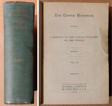 1909 Copper Handbook Vol. Ix âš' by Stevens Mining Directory