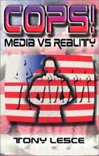 Cops: Media Vs. Reality by Lesce, Tony