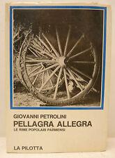 POESÍA PARMA Giovanni Pandit, PELLAGRA ALLEGRA 1975 La Pilotta prima edizione
