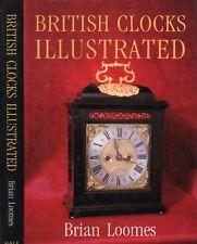 British Clocks Illustrated by Brian Loomes