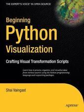 Beginning Python Visualization   by Shai Vaingast