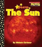 The Sun (Scholastic News Nonfiction Readers: Space Science) by Chrismer, Melani