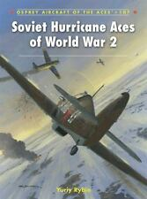 Aircraft of the Aces: Soviet Hurricane Aces of World War 2 107 by Yuriy Rybin...
