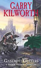 Welkin Weasels (4): Gaslight Geezers, Kilworth, Garry, New Book