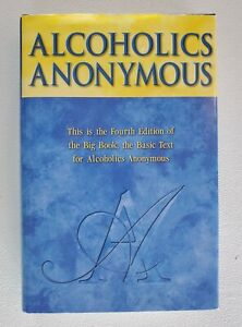Alcoholics Anonymous 4th Edition - Hardcover With Dust Jacket