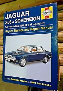 HAYNES JAGUAR XJ6 & SOVEREIGN Service and Repair Manual.