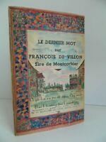 El Último Palabra En François de Villon Sire Montcorbier por Roger Dengis 1948
