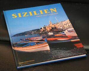 SIZILIEN - KULTUR UND LANDSCHAFT - Bildband - Reisebuch - Tourenführer - wie neu