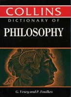 Dictionary of Philosophy By G. Vesey; P. Foulkes