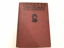 Revolt In The Desert, by T.E. Lawrence-1927 -1st Edition Antique Hardcover Book