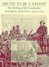 Are We to Be a Nation? by Richard B. Bernstein Making of the Constitution Book