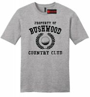 Property Of Bushwood Funny Caddyshack Mens Soft Shirt Golf Movie T Shirt Z2