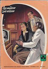 GRUNDIG Revue Vorläufer Das müssen Sie wissen Nr.10/11 Dez 1953 Best.-Nr. 15 RAR