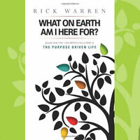 Purpose Driven Life Booklet What On Earth Am I Here For Writer Rick Warren