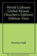 World Cultures Global Mosaic Teacher S Edition