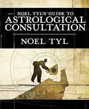 Noel Tyl's Guide to Astrological Consultation: By Noel Tyl