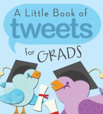 (10 COPIES IN LOT)   A LITTLE BOOK OF TWEETS FOR GRADS