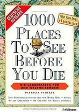 1000 Places to see before you die: Die Lebensliste ... | Buch | Zustand sehr gut