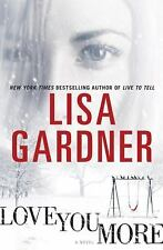 NEW - Love You More by Gardner, Lisa