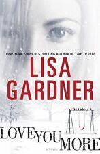 Love You More Gardner, Lisa Hardcover