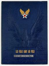 US ARMY AIR FORCES LAS VEGAS ARMY AIR FIELD 1943 YEARBOOK