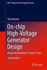 On-Chip High-Voltage Generator Design : Design Methodology for Charge Pumps: ...