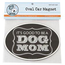 Dog Is Good car magnet - DOG MOM - #DIG-GMA-006
