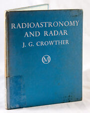 RADIOASTRONOMY AND RADAR BY J. G. CROWTHER