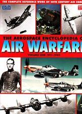 The Aerospace Encyclopedia of Air Warfare, Vol. 1: 1911-1945 (World Air Power Jo