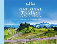 Lonely Planet National Trails of America, Hardcover by Lonely Planet Publicat...