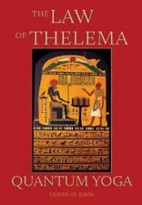The Law of Thelema - Quantum Yoga (Hardback or Cased Book)