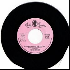 VICKIE BAKER NOTHING TAKES THE PLACE OF YOU/SHE'S A LADY OF LOVE 45RPM VINYL
