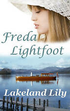 Freda Lightfoot, Lakeland Lily, Very Good Book