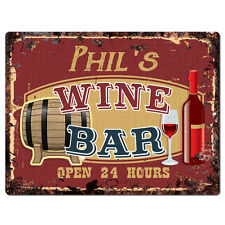 PMWB0460 PHIL'S WINE BAR OPEN 24HR Rustic Chic Sign Home Store Decor Gift