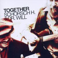 SCHORSCH H.& DR.WILL - TOGETHER  CD NEU
